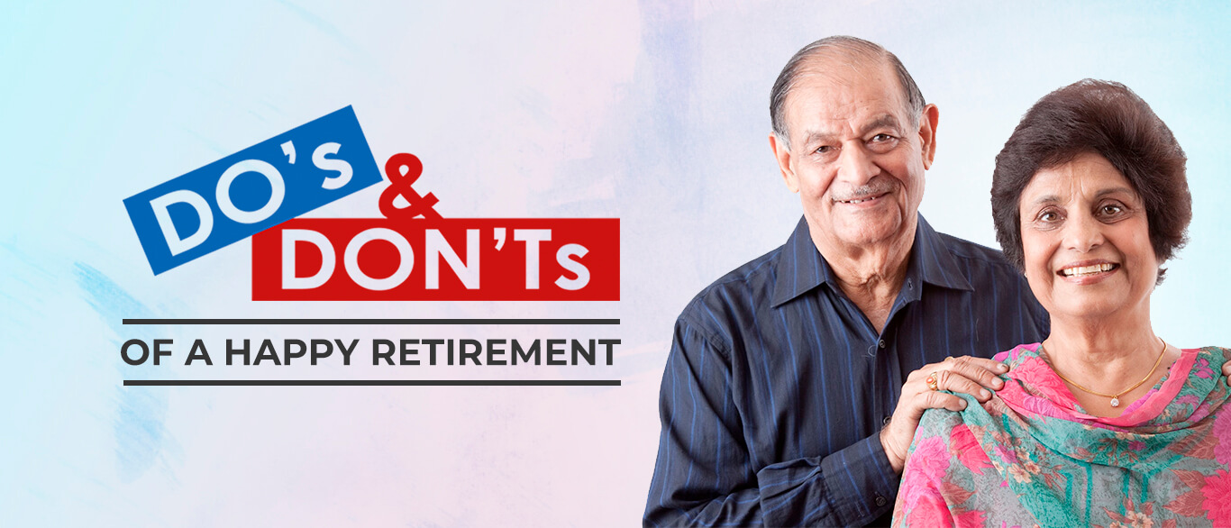 Do's And Dont's Of A Happy Retirement Planning