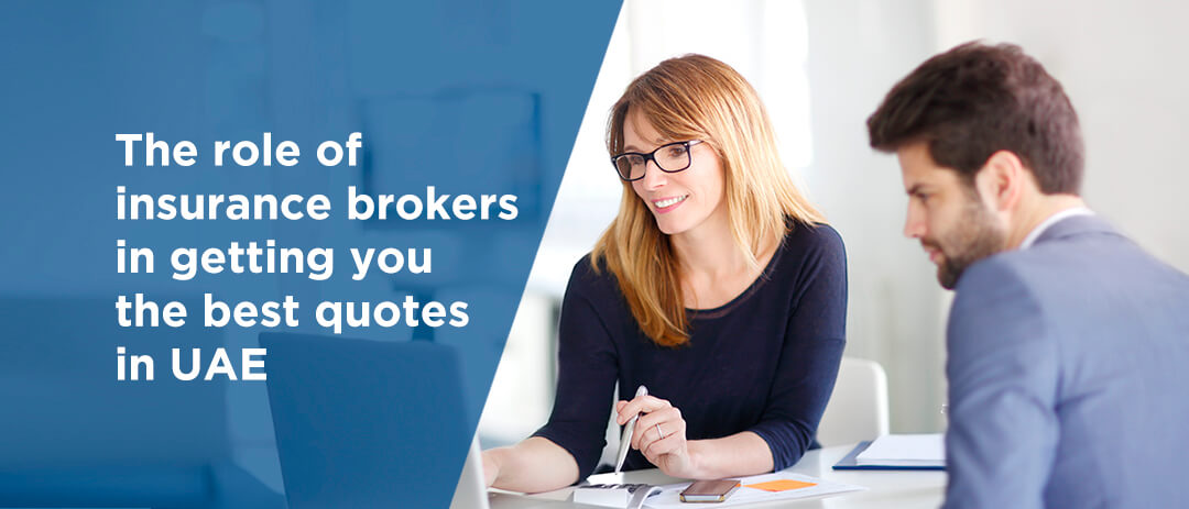 The role of insurance brokers in getting you the best quotes in UAE